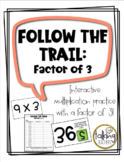 Follow the Trail: Factor of 3