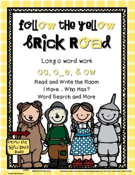 Follow the Yellow Brick Road: Word Work for Long O ( o_e, oa & ow)