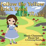 Follow the Yellow Brick Road to Music {Classroom Décor Set}