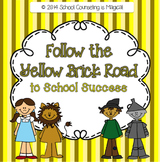 """Follow the Yellow Brick Road to School Success"""