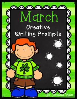 March Creative Writing Prompts
