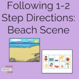 Following 1-2 Step Directions: Beach Scene
