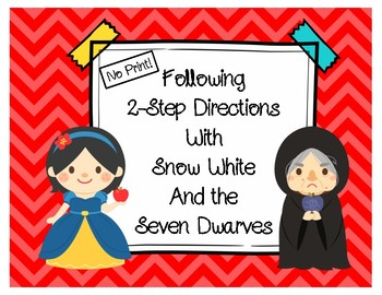 Following 2-Step Directions with Snow White - No Print!