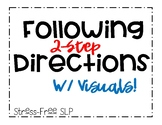Following 2-Step Directions with Visuals!
