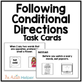 Following Conditional Directions Task Cards