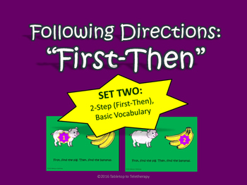 Following Directions: 2-Step (First-Then), Basic Vocabulary (Set Two)
