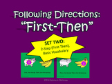 Following Directions: 2-Step (First-Then), Basic Vocabular