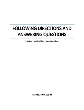 Following Directions/Answering Questions