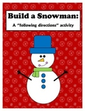 Following Directions: Build a Snowman