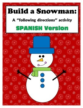 Following Directions: Build a Snowman (SPANISH)