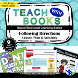 Following Directions – Don't Push the Button–PreK-2 No Prep Lesson & Activities