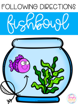 Following Directions Fishbowl