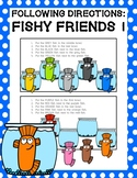 Following Directions: Fishy Friends 1