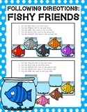 Following Directions: Fishy Friends
