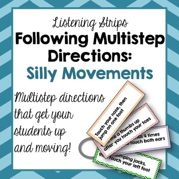 Following Multistep Directions: Silly Movements