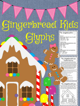 Following Directions: Gingerbread Kids and House Glyphs