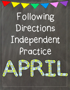 Following Directions Independent Practice: April