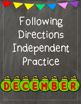 Following Directions Independent Practice: December