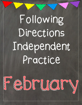 Following Directions Independent Practice: February