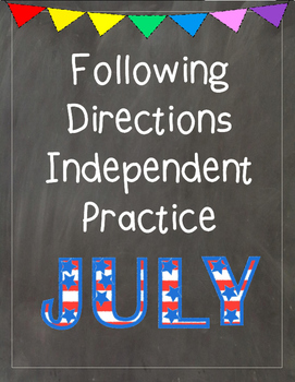 Following Directions Independent Practice: July