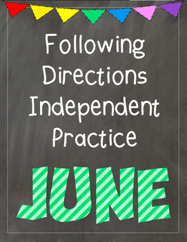 Following Directions Independent Practice: June