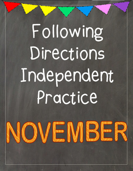 Following Directions Independent Practice: November