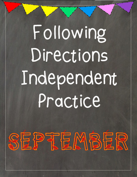 Following Directions Independent Practice: September