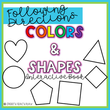 Following Directions Interactive Book: COLORS and SHAPES