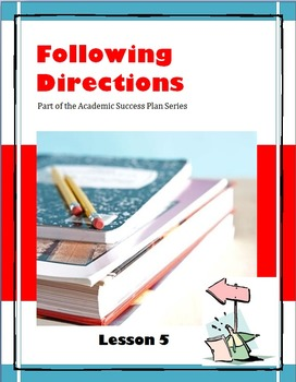 Following Directions--Lesson 5 of the Academic Success Plan Series
