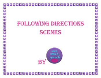 Following Directions Scenes