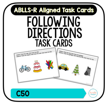 Following Directions Task Cards [ABLLS-R Aligned C50]
