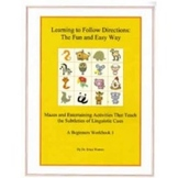 Following Directions: The Fun and Easy Way - Beginners Workbook
