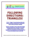 Following Directions: Triangles (Pre K - K Listening Compr