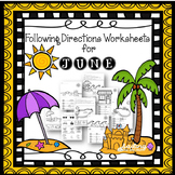 Following Directions Worksheets for June