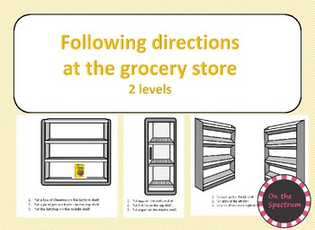 Following Directions at the Grocery Store