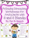Following Directions Worksheets for Articulation with S and S Blends!