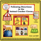 Following Directions in the Animal Cracker Circus