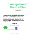 Following Directions to Discover March Idioms