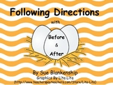 Following Directions with Before and After
