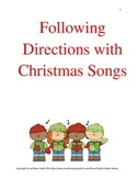 Following Directions with Christmas Songs