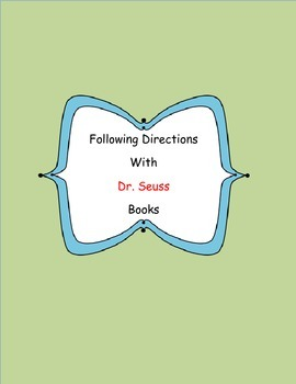 Following Directions with Dr. Seuss Books for Grades 6-12