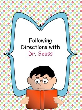 Following Directions with Dr. Seuss for Grades 2-5