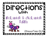 Following Directions with Inclusion & Exclusion Terms