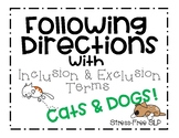 Following Directions with Inclusion & Exclusion Terms-Cats