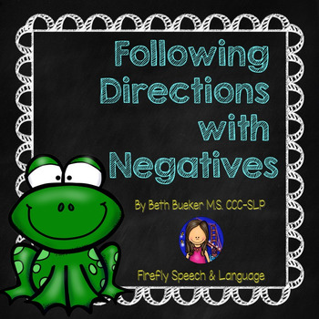 Following Directions with Negatives