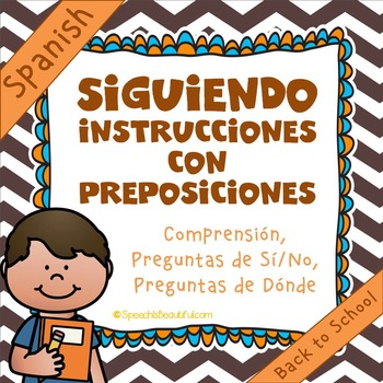 Following Directions with Prepositions - Back-to-School! {Spanish Version}