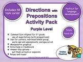 Following Directions with Prepositions Purple Level -Common Core