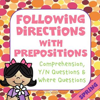 Following Directions with Prepositions - SPRING {English}