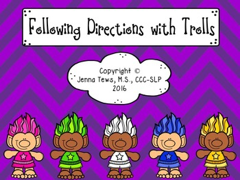 Following Directions with Trolls