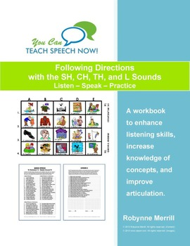 Following Directions with the SH-CH-TH-L Sounds: Listen-Speak-Practice